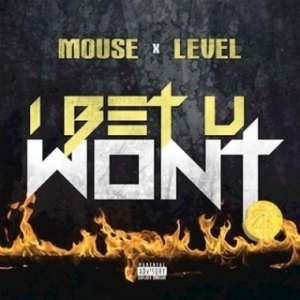 Instrumental: Level - I Bet U Wont (Prod. By Mouse On Tha Track)